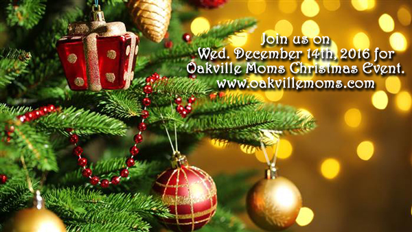 Oakville Moms Christmas  Event on Dec 14th.
